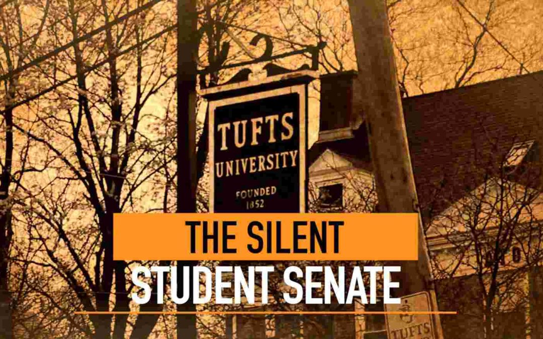 The Silent Student Senate: Climate on the Tufts University Campus