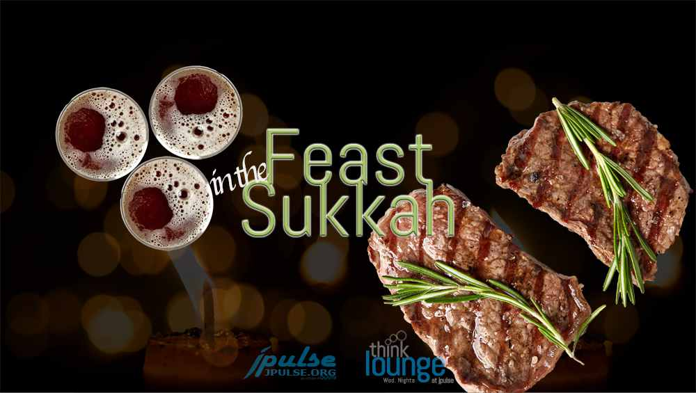 Feast in the Sukkah (Sept. 26th)